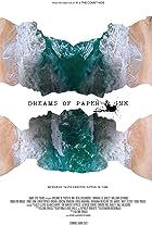 Dreams of Paper & Ink