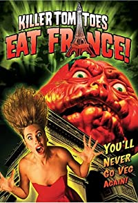 Primary photo for Killer Tomatoes Eat France!