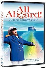 All Aboard! Rosie's Family Cruise(2006) Poster - Movie Forum, Cast, Reviews
