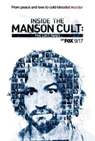 Charles Manson in Inside the Manson Cult: The Lost Tapes (2018)