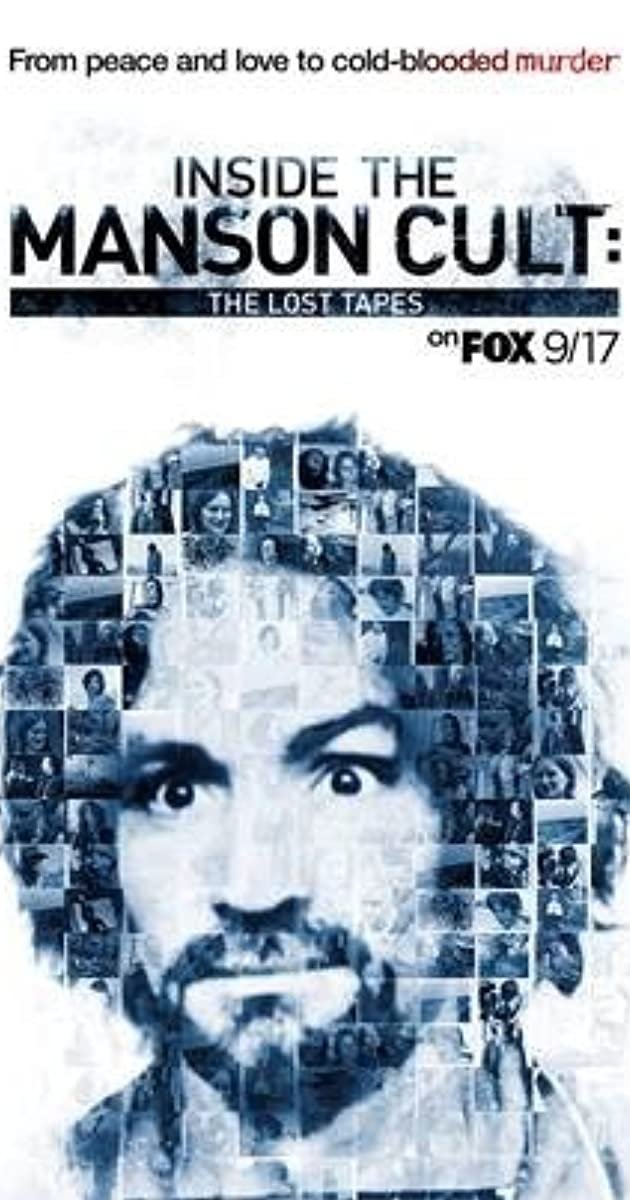 Subtitle of Inside the Manson Cult: The Lost Tapes