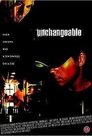 Unchangeable Poster