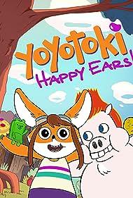 Yoyotoki: Happy Ears (2015)