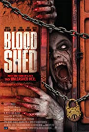 Blood Shed (2014) Poster - Movie Forum, Cast, Reviews