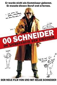 Primary photo for 00 Schneider - Im Wendekreis der Eidechse