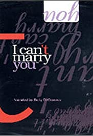 I Can't Marry You Poster