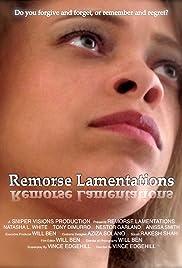 Watch latest english movie trailers Remorse Lamentations by none [QuadHD]