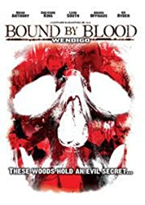 Wendigo: Bound by Blood full movie kickass torrent