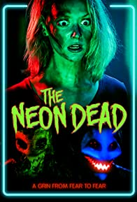 Primary photo for The Neon Dead