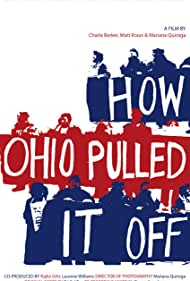 How Ohio Pulled It Off (2008)