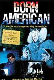 Born American (1986) Poster - Movie Forum, Cast, Reviews