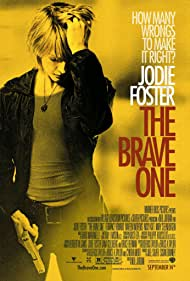 Jodie Foster in The Brave One (2007)