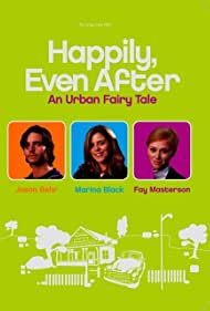 Happily Even After (2004)