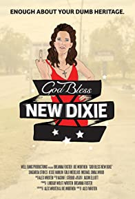 Primary photo for God Bless New Dixie
