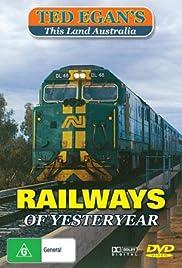 Railways of Yesteryear Poster