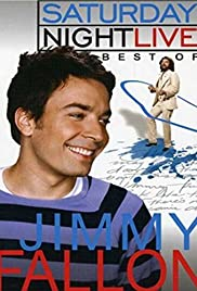 Saturday Night Live: The Best of Jimmy Fallon (2005) Poster - Movie Forum, Cast, Reviews