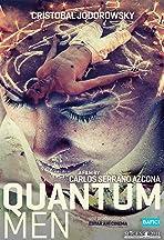 Quantum Men