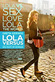 Greta Gerwig in Lola Versus (2012)