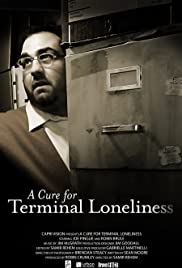 A Cure for Terminal Loneliness Poster