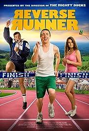 Reverse Runner(2013) Poster - Movie Forum, Cast, Reviews