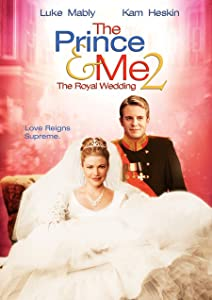 English movie video clip download The Prince \u0026 Me II: The Royal Wedding [WEBRip]