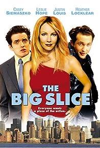 Primary photo for The Big Slice