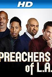 Preachers of LA (TV Series 2013– ) - IMDb