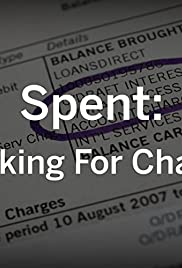 Spent: Looking for Change Poster