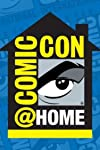 Comic-Con 'At Home': All the TV and Film Events for This Year