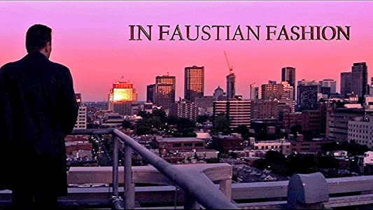Latest english movie for free download In Faustian Fashion by Sheldon Wilson [2K]