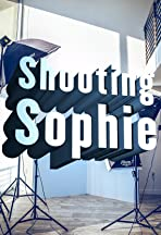 Shooting Sophie