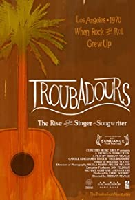 Primary photo for Troubadours: Carole King/James Taylor & the Rise of the Singer-Songwriter