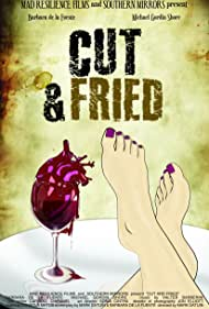 Cut and Fried (2015)