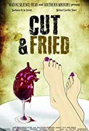 Cut and Fried Poster