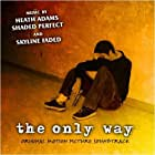 The Only Way (2004)