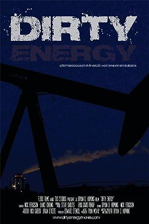 Where to stream Dirty Energy