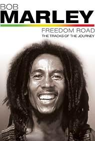 Bob Marley Freedom Road (2007)