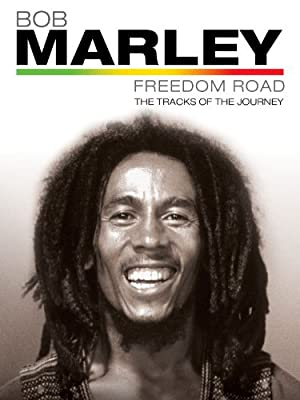 Where to stream Bob Marley Freedom Road