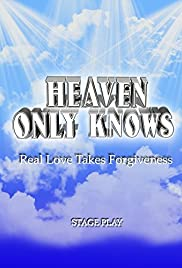Heaven Only Knows Poster