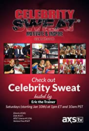 Celebrity Sweat with Eric the Trainer at the NBA All Star Weekend Poster