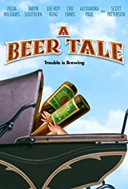 A Beer Tale(2012) Poster - Movie Forum, Cast, Reviews