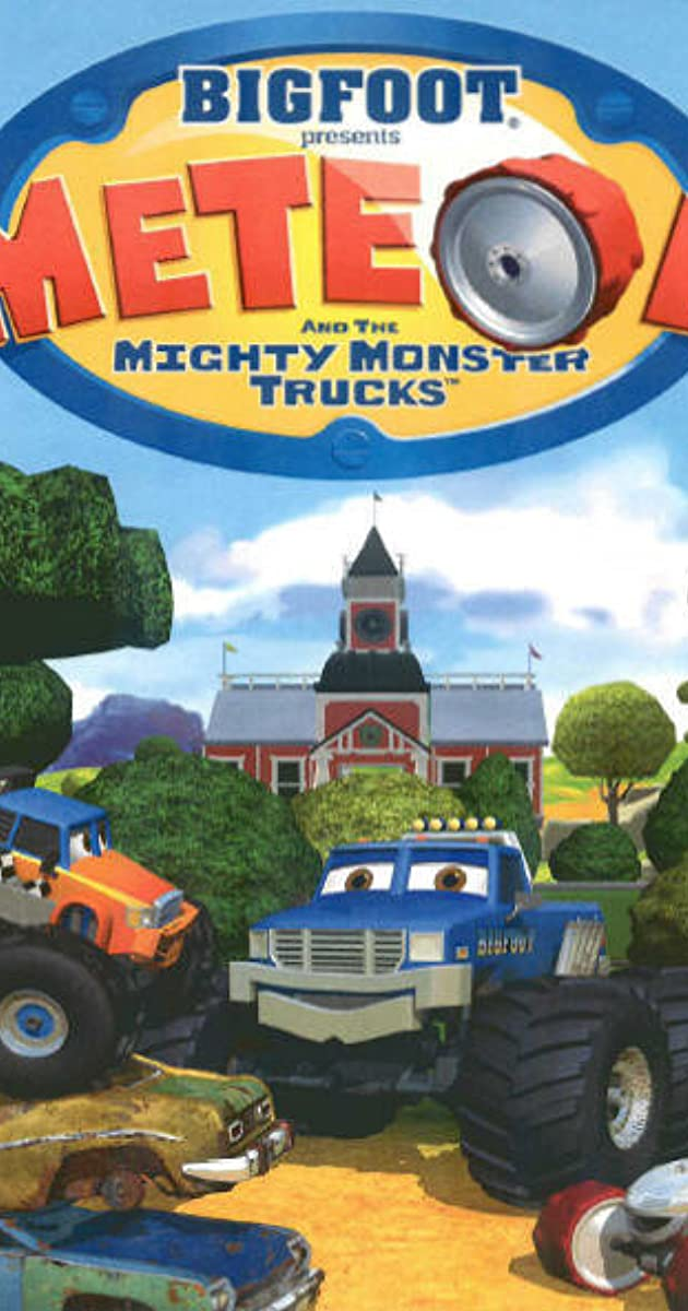 Bigfoot Presents Meteor And The Mighty Monster Trucks Tv Series 2006 Imdb