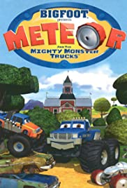 Bigfoot Presents: Meteor and the Mighty Monster Trucks Poster
