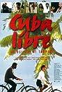 Cuba libre - Velocipedi ai tropici (1997) Poster