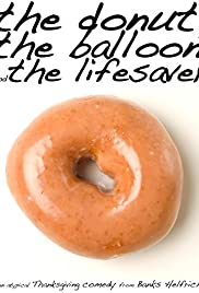 The Donut, the Balloon and the Lifesaver Poster