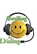 Smiling & Dialing