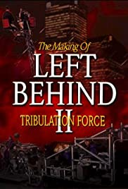 The Making of 'Left Behind II: Tribulation Force' Poster