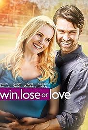 Win, Lose or Love Poster