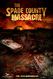 The Spade County Massacre Poster