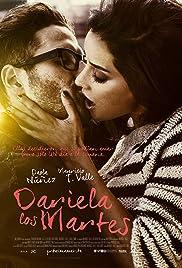 Watch free movie hd online Dariela los martes by Mauricio T Valle [movie]